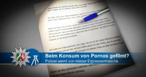 Porno-Erpressung (Quelle: Facebook Polizei NRW Bochum)